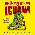 Walking With My Iguana