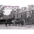 Old Kingussie and Badenoch: With Newtonmore and Dalwhinnie