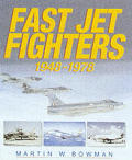 Fast Jet Fighters 1948 1978