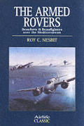 Armed Rovers Beauforts & Beaufighters over the Mediterranean