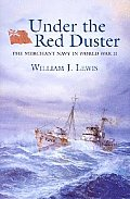 Under The Red Duster The Merchant Navy