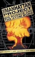 Manhattan Project Big Science & The Atom