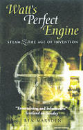 Watts Perfect Engine Steam & The Age