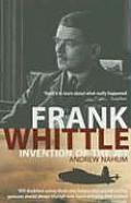 Frank Whittle: Invention of the Jet