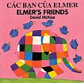 Cac Ban Cua Elmer Elmers Friends