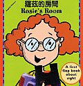 Rosie's Room (First Flap Book about Sight)
