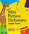 Milet Mini Picture Dictionary (Somali-English) (Milet Mini Picture Dictionaries)