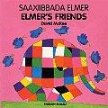 Elmer's Friends/Saaxiibbada Elmer
