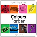 My First Bilingual Book - Colours (English-German) (My First Bilingual Book)