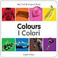My First Bilingual Book Colours English Italian