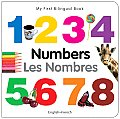 My First Bilingual Book - Numbers (English-French) (My First Bilingual Book)
