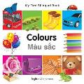 My First Bilingual Book-Colours (English-Vietnamese)