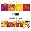 My First Bilingual Book-Fruit (English-Farsi) (My First Bilingual Book)