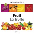 My First Bilingual Book-Fruit (English-Italian) (My First Bilingual Book) Cover