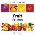 My First Bilingual Book-Fruit (English-Portuguese) (My First Bilingual Book) Cover