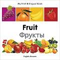 My First Bilingual Book-Fruit (English-Russian) (My First Bilingual Book)