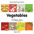 My First Bilingual Book-Vegetables (English-Farsi)