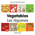 My First Bilingual Book-Vegetables (English-French) (My First Bilingual Book) Cover