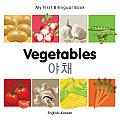 My First Bilingual Book-Vegetables (English-Korean)