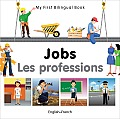 My First Bilingual Book-Jobs (English-French) (My First Bilingual Book)