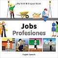 My First Bilingual Book-Jobs (English-Spanish) (My First Bilingual Book)