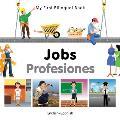 My First Bilingual Book-Jobs (English-Spanish) (My First Bilingual Book)