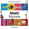 My First Bilingual Book-Music (English-Russian) (My First Bilingual Book)