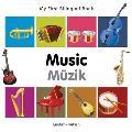 My First Bilingual Book-Music (English-Turkish)