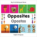 My First Bilingual Book-Opposites (English-Portuguese) (My First Bilingual Book)