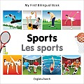 My First Bilingual Book-Sports (English-French) (My First Bilingual Book)