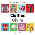 My First Bilingual Book-Clothes (English-Turkish) (My First Bilingual Book)