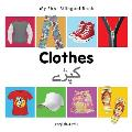 My First Bilingual Book-Clothes (English-Urdu)