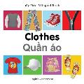 My First Bilingual Book-Clothes (English-Vietnamese) (My First Bilingual Book)