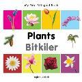 My First Bilingual Book-Plants (English-Turkish)