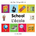 My First Bilingual Book-School (English-French)