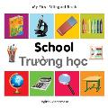 My First Bilingual Book-School (English-Vietnamese) (My First Bilingual Book)