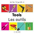 My First Bilingual Book-Tools (English-French)
