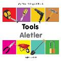 My First Bilingual Book-Tools (English-Turkish) (My First Bilingual Book)
