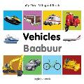 My First Bilingual Book-Vehicles (English-Somali)