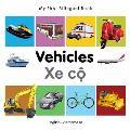 My First Bilingual Book-Vehicles (English-Vietnamese)