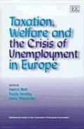 Taxation Welfare & The Crisis Of Unemplo
