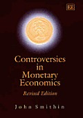 Controversies in monetary economics
