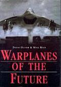 Warplanes Of The Future