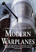 Great Book of Modern Warplanes Featuring