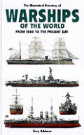 Illustrated Dictionary of Warships From 1860 T