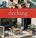 Decking A Practical Step Bt Step Guide