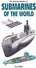 Illustrated Directory of Submarines of the World