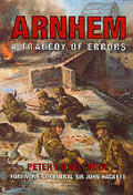Arnhem A Tragedy Of Errors