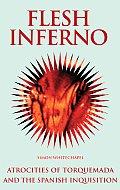Flesh Inferno Atrocities Of Torquemada