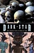 Dark Star The Satanic Rites of Gilles de Rais